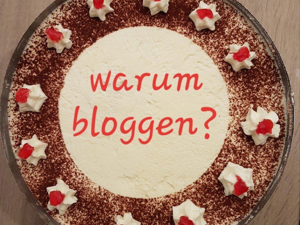 warum bloggen Blogparade Tortenzwerg